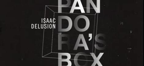 isaac delusion pandora's box